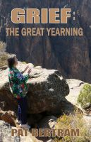 Cover for 'Grief: The Great Yearning'