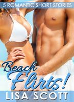 Cover for 'Beach Flirts! 5 Romantic Short Stories'