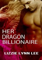 Cover for 'Her Dragon Billionaire'