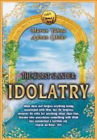 Cover for 'The Worst Slander: Idolatry'