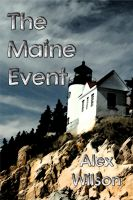 Cover for 'The Maine Event'