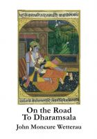 Cover for 'On the Road to Dharamsala'