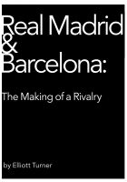 Cover for 'Real Madrid & Barcelona: the Making of a Rivalry'