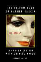 Cover for 'English/Chinese: The Pillow Book of Carmen Garcia - Enhanced Edition'