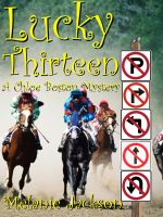 Cover for 'Lucky Thirteen (A Chloe Boston Mystery Book 13)'
