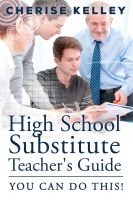Cover for 'High School Substitute Teacher's Guide: YOU CAN DO THIS!'