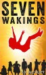 Seven Wakings by SK McCauley