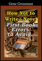 Cover for 'How NOT to Write a Novel: First-book errors to avoid'