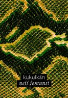 Cover for 'Kukulkán (Projet Bradbury, #04)'