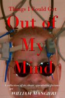 Cover for 'Things I Could Get Out Of My Mind'