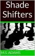 Shade Shifters by msa125
