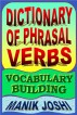 Dictionary of Phrasal Verbs: Vocabulary Building by Manik Joshi
