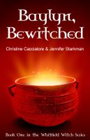 Cover for 'Baylyn, Bewitched'