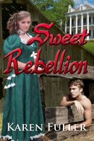 Cover for 'Sweet Rebellion'