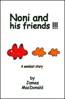 Cover for 'Noni and His Friends - A Wombat Story'