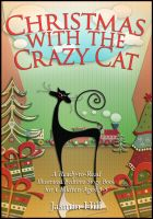 Cover for 'Christmas With The Crazy Cat: A Ready-to-Read Illustrated Bedtime Story Book For Ages 3-5'
