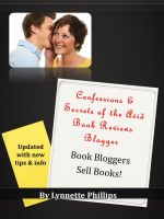 Cover for 'Confessions and Secrets of the Avid Book Reviews Blogger: Book Bloggers Sell Books'