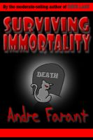 Cover for 'Surviving Immortality'