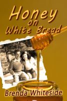 Cover for 'Honey on White Bread'