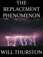 Cover for 'The Replacement Phenomenon'