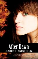 Cover for 'After Dawn (Book 3 of the Into the Shadows Trilogy)'