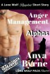 Anger Management for Alphas by Anya Byrne