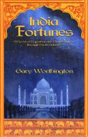 Cover for 'India Fortunes: A Novel of Rajasthan and Northern India through Past Centuries'