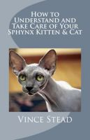 Cover for 'How to Understand and Take Care of Your Sphynx Kitten & Cat'