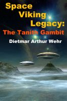 Cover for 'Space Viking Legacy: The Tanith Gambit'