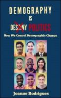 Demography is Politics: How We Control Demographic Change