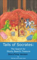 Cover for 'Tails of Socrates: The Search for Shorty Beard's Treasure StoryTime Version'