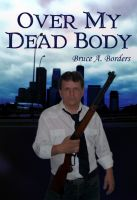 Cover for 'Over My Dead Body'