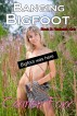 Banging Bigfoot: Book 3: Redneck Kink by Carmen Foxx