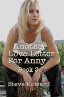 Cover for 'Another Love Letter For Anny Book 3'