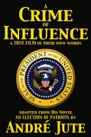 Cover for 'A Crime of Influence a screenplay'