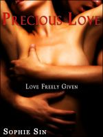 Cover for 'Soft Love #1: Precious Love 'Love Freely Given' (Couple's Erotica)'