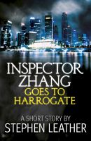 Cover for 'Inspector Zhang Goes To Harrogate (A Short Story)'