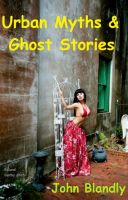 Cover for 'Urban Myths & Ghost Stories'