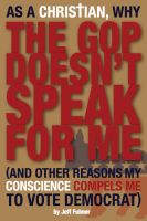 Cover for 'As a Christian, Why the GOP Doesn't Speak for Me'