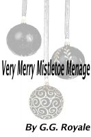 Cover for 'Very Merry Mistletoe Menage'