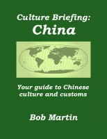 Cover for 'Culture Briefing: China - Your guide to Chinese culture and customs'