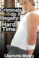 Cover for 'Hard Time (Criminals do it Illegally #1)'