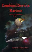 Cover for 'Combined Service Marines - Titanus Malleus'