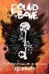 Bound by Bone by AB Bradley