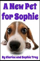 Cover for 'A New Pet For Sophie'