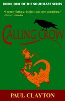 Cover for 'Calling Crow (Book One of the Southeast Series)'