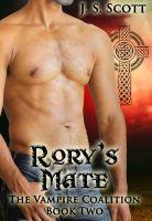 J. S. Scott - Rory's Mate Book Two: The Vampire Coalition