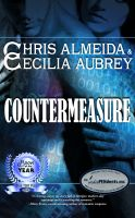 Cover for 'Countermeasure by Chris Almeida & Cecilia Aubrey'