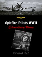 Cover for 'Spitfire Pilots WWII-Extraordinary Women'