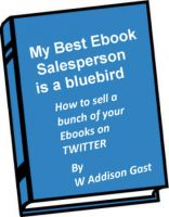 Cover for 'My Best Ebook Salesperson..is a Bird'